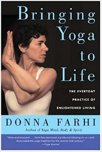 Bringing Yoga to Life – Donna Farhi