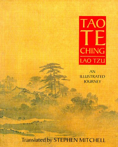 Tao Te Ching: An Illustrated Journey – Stephen Mitchell